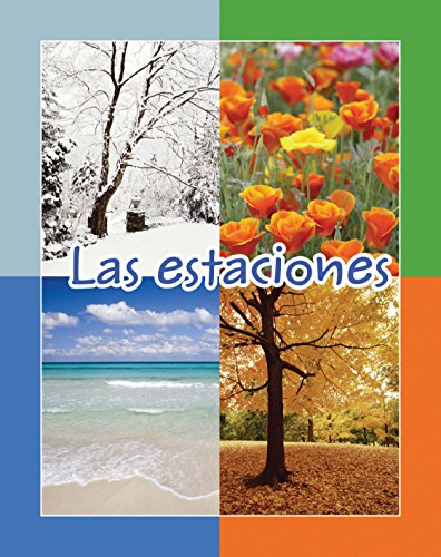 Las Estaciones = Seasons (Facil De Leer/ Easy Readers) por Amy White,Lada J. Kratky