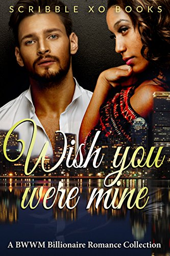 A BILLIONAIRE INTERRACIAL ROMANCE COLLECTION full of your favorite authors from the Scribble XO Book Club! Hunky billionaires, bad boys, models, military men and more! A fantastic collection full of sizzling pages of love, suspense and captivation ro...