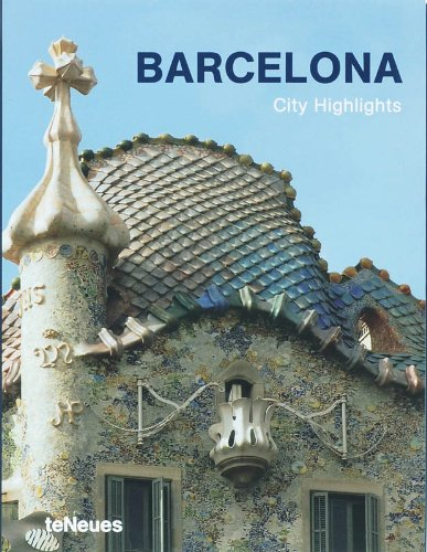 Barcelona: City Highlights by Brand: teNeues