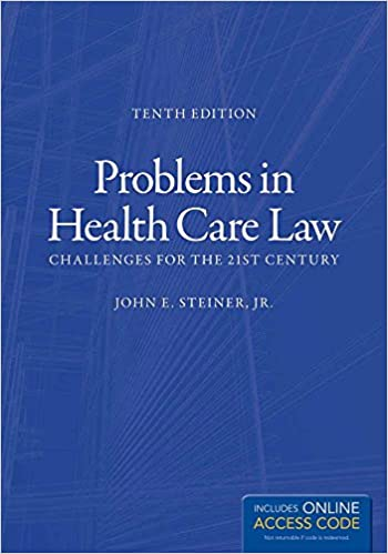 Problems in health care law challenges for the 21st century john e problems in health care law challenges for the 21st century 10th edition fandeluxe Images