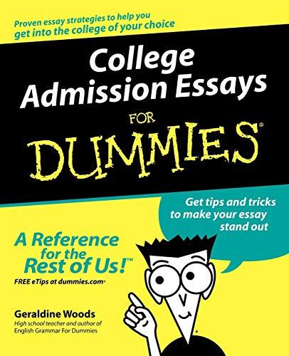 Admission essay writing dummies