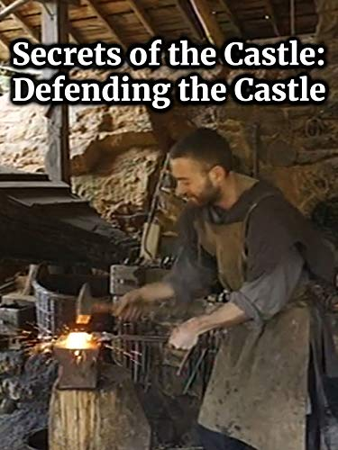 Secrets of the Castle: Defending the Castle