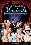 The World of Musicals, Mark A. Robinson, 1440800960
