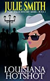Louisiana Hotshot: A Humorous New Orleans Murder Mystery; Talba Wallis #1 (The Talba Wallis PI Series)