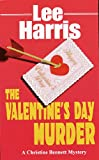 Front cover for the book The Valentine's Day Murder by Lee Harris