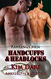 Handcuffs and Headlocks (Rawlings Men)