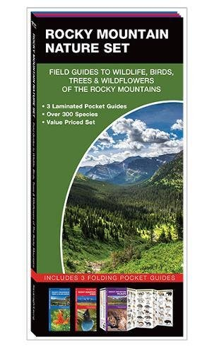 Rocky Mountain Nature Set: Field Guides to Wildlife, Birds, Trees & Wild Flowers of the Rocky Mountains (Wildlife Mountains Rocky)