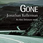 Gone: Alex Delaware Series, Book 20 | Jonathan Kellerman