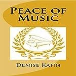 Peace of Music | Denise Kahn