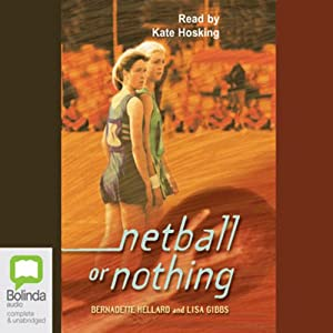 Netball or Nothing Audiobook