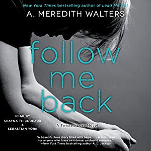 Follow Me Back Hörbuch
