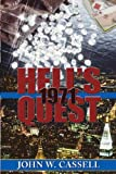 Front cover for the book Hell's Quest: 1971 by John W. Cassell