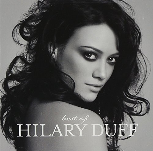 Best Of Hilary Duff by Hilary Duff (2008-11-11)