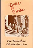 img - for Evita by Evita: Eva Duarte Peron Tells Her Own Story book / textbook / text book