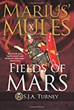 Marius' Mules X: Fields of Mars (Volume 10)