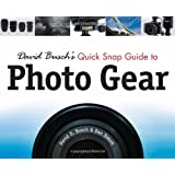 David Busch's Quick Snap Guide to Photo Gear