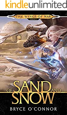 Of Sand and Snow (The Wings of War Book 5)