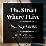 The Street Where I Live | Alan Jay Lerner