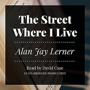 The Street Where I Live Audiobook