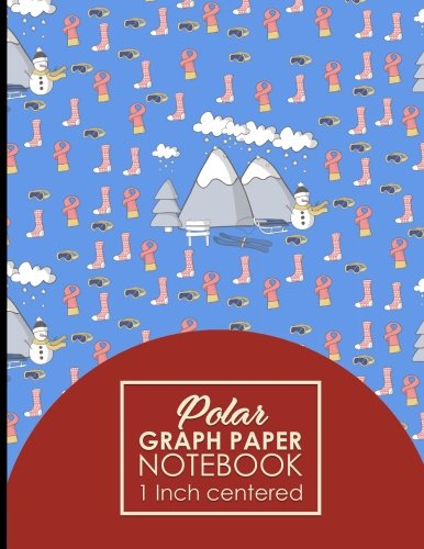 """Download Polar Graph Paper Notebook: 1 Inch Centered: Technical Sketchbook For Engineers and Designers, Cute Winter Skiing Cover, 8.5"""" x 11"""", 100 pages (Polar Graph Paper Book: 1 Inch Centered) (Volume 7) pdf"""