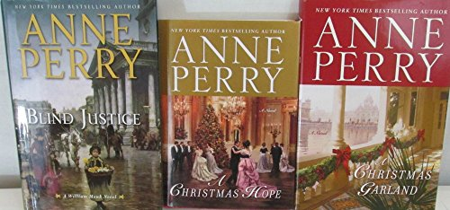 Author Anne Perry Three Book Bundle, Includes: Blind Justice - Hristmas Hope - A Christmas Garland
