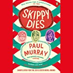 Skippy Dies | Paul Murray