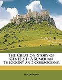 The Creation-Story of Genesis I, Hugo Radau, 1149171782
