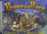 Prunes and Rupe, Lydia Griffin, 0865410860