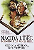 Born Free - Nacida Libre - James Hill - Virginia Mckenna