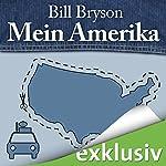 Mein Amerika: Erinnerungen an eine ganz normale Kindheit | Bill Bryson