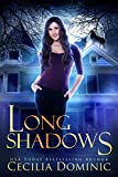 Long Shadows (Lycanthropy Files Book 2)