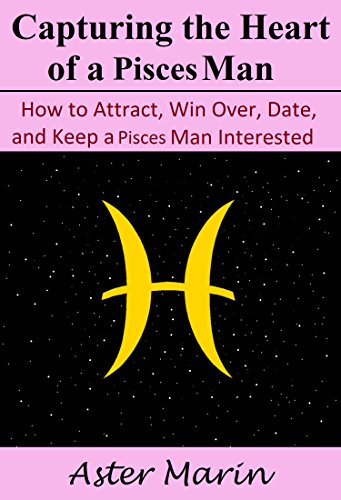 How to attract a pisces male