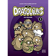 Les dragouilles 1 - Les origines (French Edition)