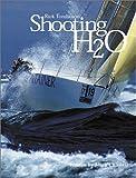 Shooting H2O