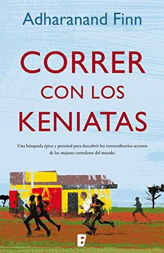 Correr con los keniatas (Spanish Edition) by [Finn, Adharanand]