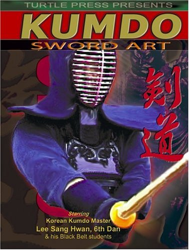 Kumdo: Korean Kendo Sword Art