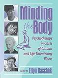 Minding the Body, Ellyn Kaschak, 0789013681