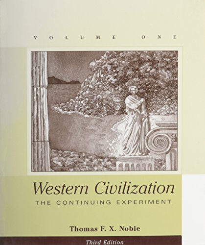 Western Civilization Volume 1, 3rd Edition, Custom Publication