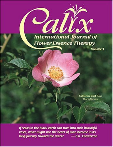 Calix, Vol. 1: International Journal of Flower Essence Therapy