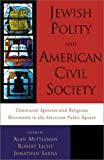 img - for Jewish Polity and American Civil Society: Communal Agencies and Religious Movements in the American Public Square book / textbook / text book