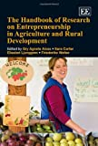 The Handbook of Research on Entrepreneurship in Agriculture and Rural Development, Friederike Welter, 184844625X