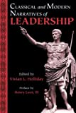 Classical and Modern Narratives of Leadership 9780865164796