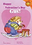 Happy Valentine's Day, Gus!, Jacklyn Williams, 1404809627
