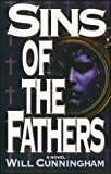 Sins of the Father, Will Cunningham, 0785281290