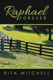 img - for Raphael Forever book / textbook / text book