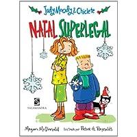 Judy Moody & Chiclete. Natal Superlegal