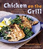Chicken on the Grill, Cheryl Alters Jamison and Bill Jamison, 0060534850