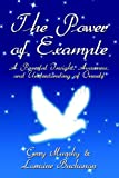 The Power of Example: A Powerful Insight, Awareness, and Understanding of Oneself