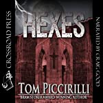 Hexes | Tom Piccirilli