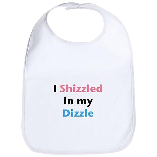 e8722c1c9b708 Amazon.com: CafePress - Bib - I Shizzled in my Dizzle - Cute Cloth Baby Bib,  Toddler Bib: Clothing